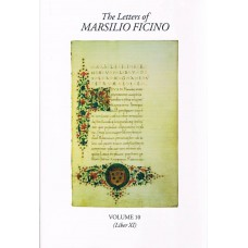 Letters of Marsilio Ficino Vol 10