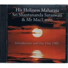 HIs Holiness Shantananda Saraswati & Mr. MacLaren