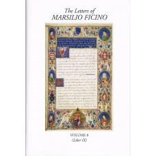 Letters of Marsilio Ficino Vol 8