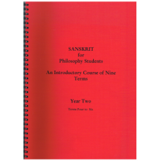 Sanskrit for Philosophy Students Year Two