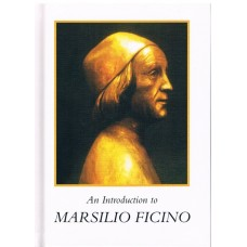 An Introduction to Marsilio Ficino